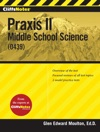 CliffsNotes Praxis II Middle School Science 0439