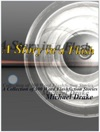 A Story In A Flash A Collection Of 300 Word Flashfiction Stories