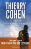 Thierry Cohen - Si un jour la vie t'arrache à moi illustration