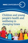 Children And Young Peoples Health And Wellbeing In Changing Times