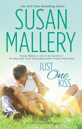 Susan Mallery - Just One Kiss