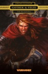 Gotrek  Felix The Reckoning