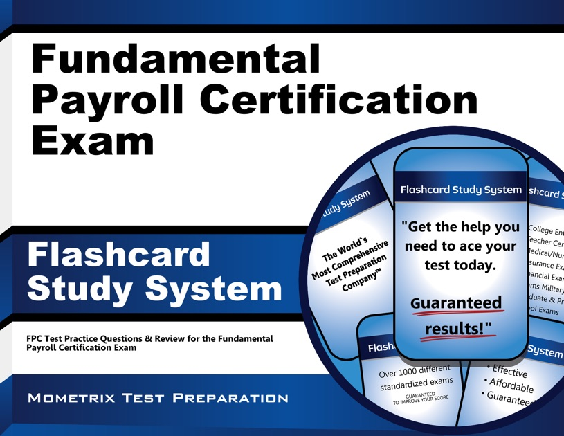 Fundamental Payroll Certification Exam Flashcard Study System By