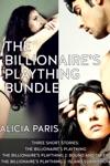 The Billionaires Plaything Bundle MF BDSM Erotica