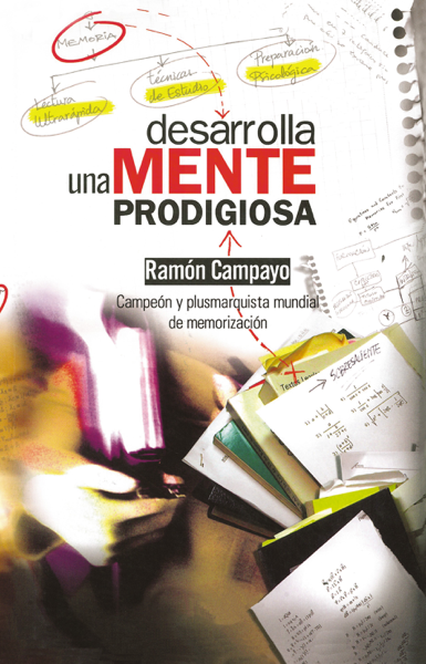 Desarrolla una mente prodigiosa por Ramón Campayo