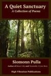 A Quiet Sanctuary A Collection Of Poems