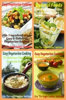 The Veggie Goddess Vegetarian Cookbook Collection: Volumes 1-4