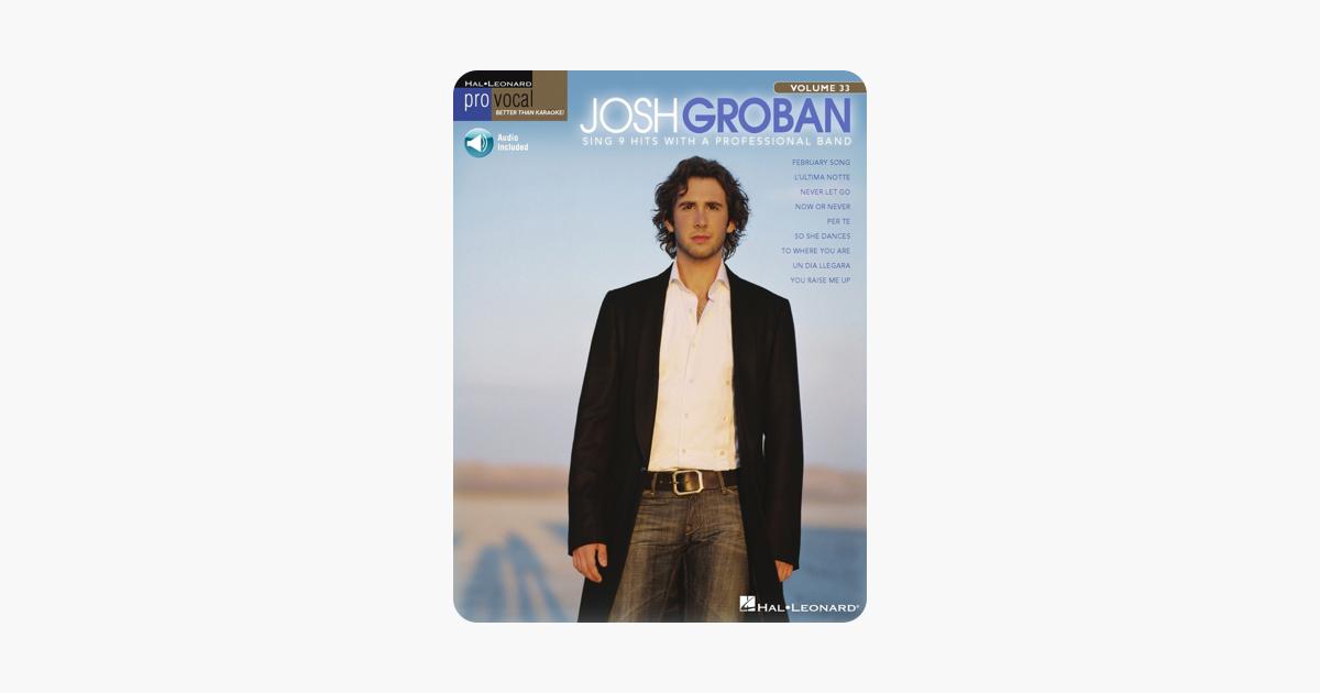Josh Groban - Pro Vocal Men's Edition