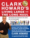 Clark Howards Living Large For The Long Haul