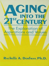 Aging Into The 21st Century