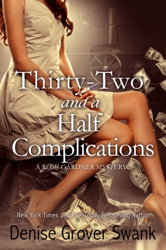 Thirty-Two and a Half Complications - Denise Grover Swank - Denise Grover Swank