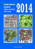Calendario lunare delle semine nell'orto 2014