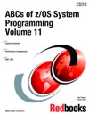 ABCs Of ZOS System Programming Volume 11