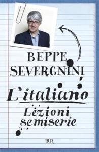 L'italiano. Lezioni semiserie da Beppe Severgnini