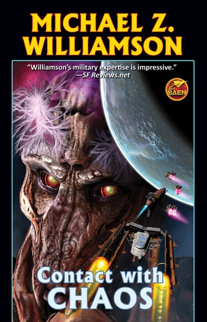 Contact With Chaos By Michael Z Williamson On Apple Books
