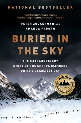 Buried in the Sky: The Extraordinary Story of the Sherpa Climbers on K2's Deadliest Day