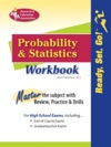REAs Ready Set Go Probability And Statistics Workbook REA