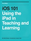 IOS 101 Using The IPad In Teaching And Learning