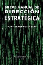 Breve Manual De Dirección Estratégica