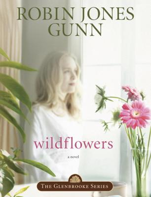 Wildflowers - Robin Jones Gunn book