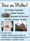 Fact Or Fiction 20 Urban Legends Ghost Stories Rumors  Secrets Of Walt Disney World