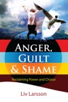 Anger Shame And Guilt
