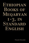 Ethiopian Books Of Meqabyan 1-3 In Standard English