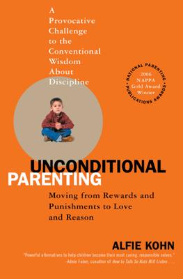 Unconditional Parenting - Alfie Kohn book