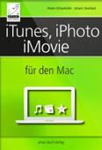 iTunes, iPhoto und iMovie für den Mac