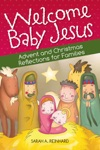 Welcome Baby Jesus Advent And Christmas
