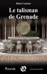 Le Talisman De Grenade
