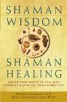 Shaman Wisdom Shaman Healing