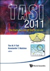 The Dark Secrets Of The TerascaleTASI 2011 Proceedings Of The 2011 Theoretical Advanced Study Institute In Elementary Particle Physics