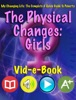The Physical Changes: Girls & Puberty