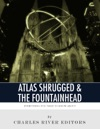 Everything You Need To Know About Atlas Shrugged And The Fountainhead
