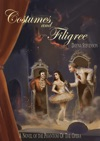 Costumes And Filigree A Novel Of The Phantom Of The Opera