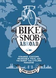 Bike Snob Abroad