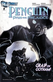 Penguin: Pain & Prejudice (2011-) #2 PDF Download