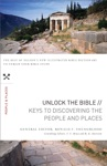 Unlock The Bible Keys To Discovering The People And   Places