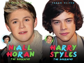 Harry Styles Niall Horan The Biography