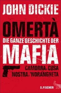 Omertà - Die ganze Geschichte der Mafia Buch-Cover
