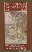 Alice's Adventures In Wonderland (Illustrated By Arthur Rackham+ FREE Audiobook Download Link)
