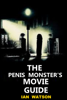 Ian Watson - The Penis Monster's Movie Guide kunstwerk