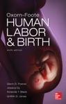 Oxorn Foote Human Labor And Birth Sixth Edition