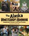 Alaska Homesteaders Handbook