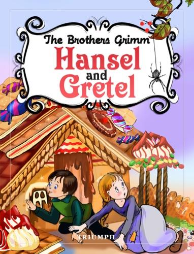 The Brothers Grimm & Estela Raileanu - Hansel and Gretel