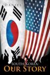 South Korea Our Story