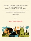 Essential Books For Understanding ValueIn Health  Healthcare