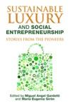 Sustainable Luxury And Social Entrepreneurship