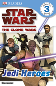 DK Readers L3: Star Wars: The Clone Wars: Jedi Heroes (Enhanced Edition)